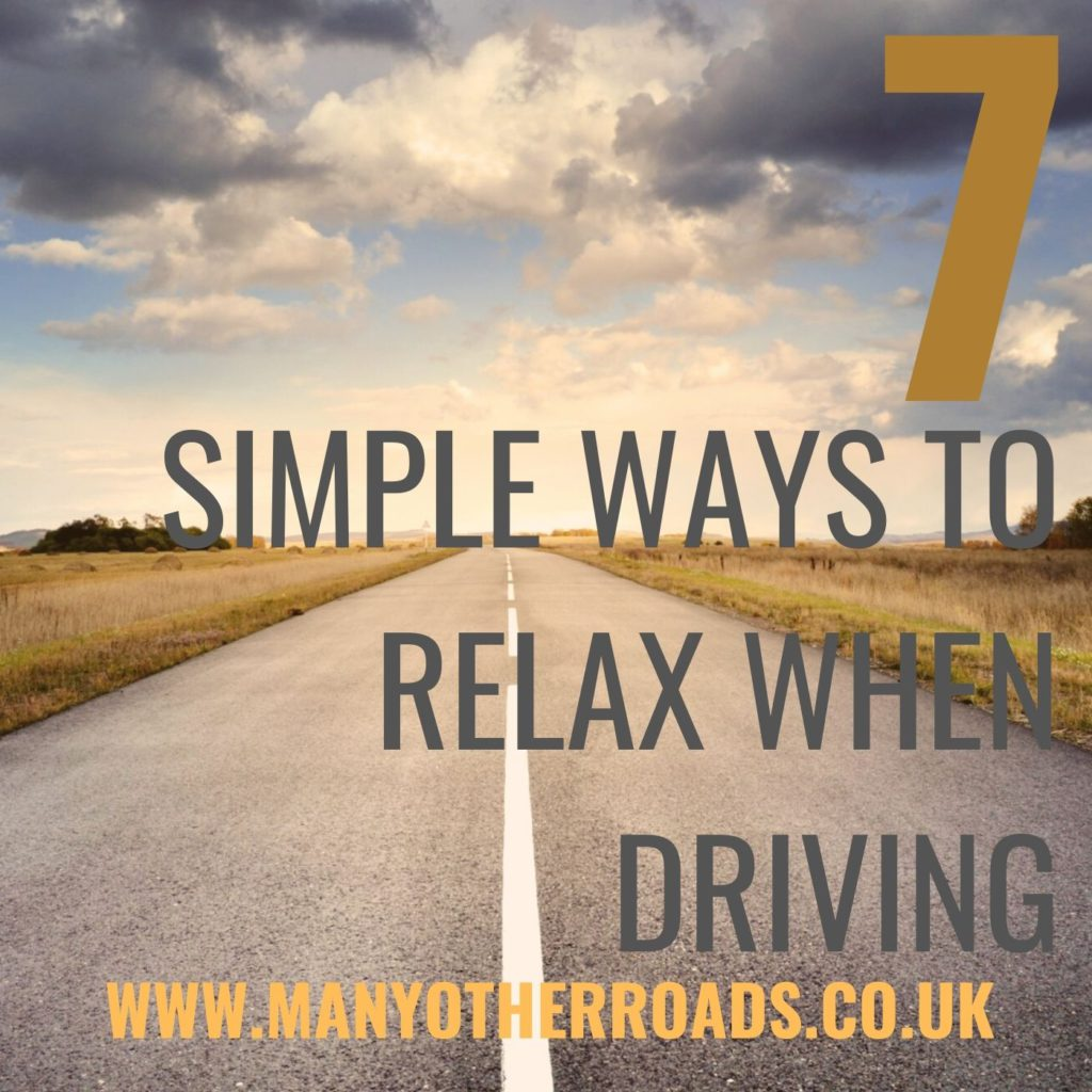 7 simple ways to relax when driving