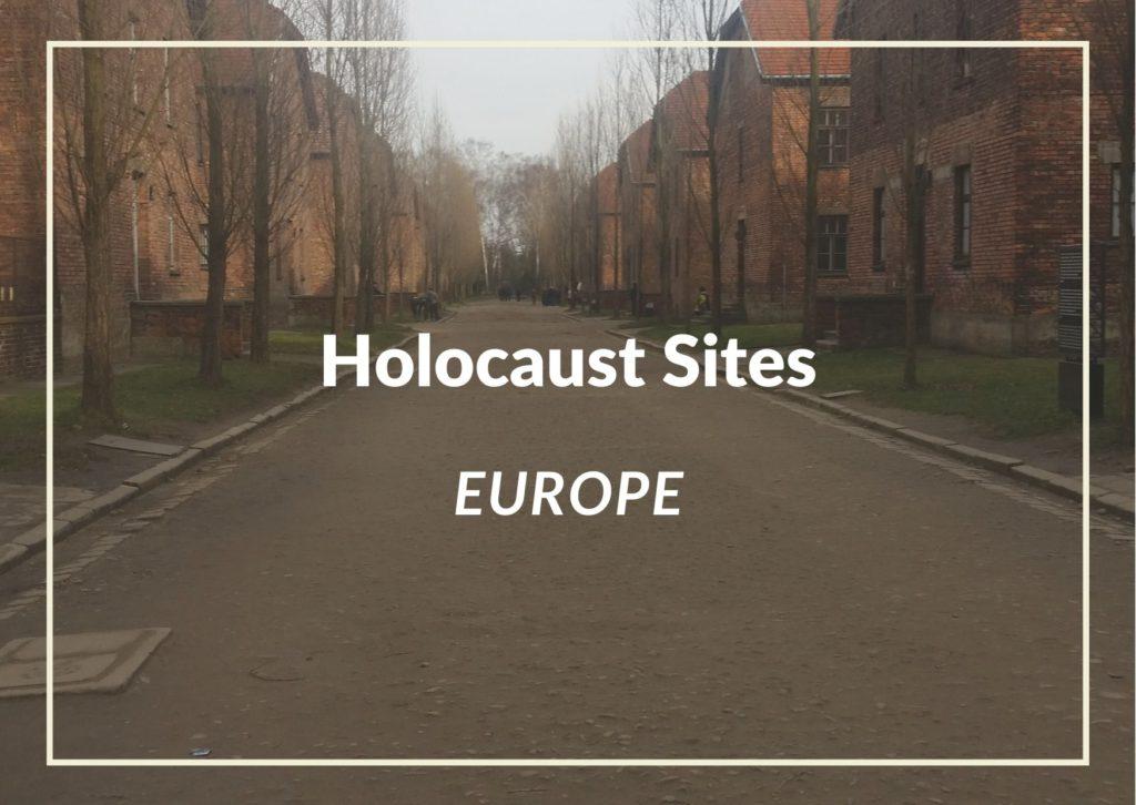 Must Visit Holocaust Sites across europe