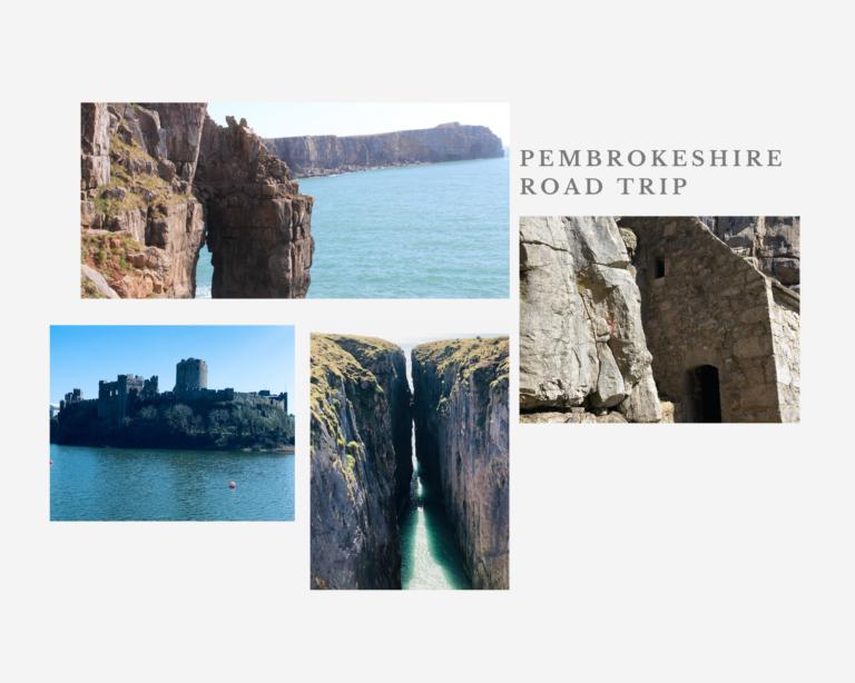 The Best Pembrokeshire Road Trip 2021