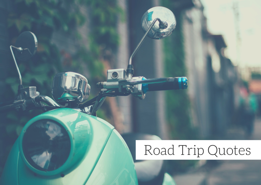 95 plus road trip quotes ready to caption your latest travel photos